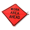 MESH WORK AREA AHEAD SIGN ONLY